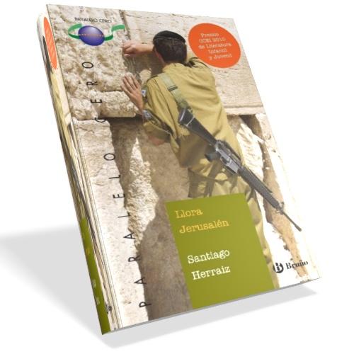 Llora Jerusalén - Santiago Herraiz